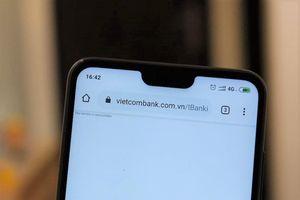 Cuối năm, website Internet Banking của Vietcombank không truy cập được
