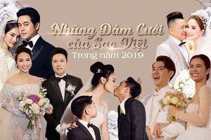 Những đám cưới đình đám gây xôn xao cả showbiz Việt trong năm 2019