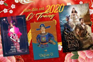 Phim cổ trang chuyển thể sẽ là cú nổ lớn cho điện ảnh Việt 2020?