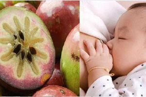 3 loại trái cây lợi sữa, mẹ ăn càng nhiều sữa càng ào ạt đổ về mang theo nhiều dinh dưỡng cho con