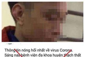Xử lý đối tượng tung tin thất thiệt về virus corona ở ngoại thành Hà Nội