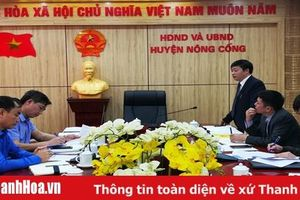 Kiểm tra công tác phòng, chống dịch COVID - 19 tại huyện Nông Cống