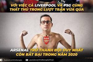 Biếm họa 24h: Arsenal là đội duy nhất còn bất bại trong năm 2020