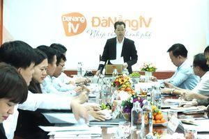 Đài Phát thanh- Truyền hình Đà Nẵng phải mạnh dạn bước sang cơ chế tự chủ