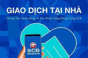 Giao dịch tại nhà - chung tay hành động vì sức khỏe cộng đồng cùng SCB