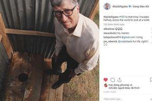 Bill Gate đi khắp nơi để 'ngắm toilet' nhưng sự thật mới khiến cả thế giới ngưỡng mộ