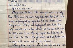 'Mẹ đừng quên con nhé' - bức thư bé gái lớp 5 gửi mẹ đi lấy chồng khiến nhiều người xót xa