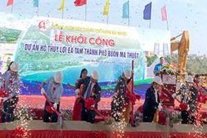 Đắk Lắk khởi công xây dựng Hồ thủy lợi Ea Tam