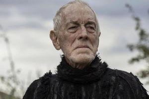 Vĩnh biệt tài tử gạo cội Max von Sydow của 'Games of Throne'