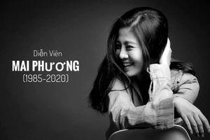 Cộng đồng mạng đau buồn tiễn biệt diễn viên Mai Phương