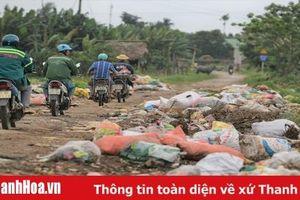 Xã Thanh Thủy (Tĩnh Gia): Rác thải 'bủa vây' đường liên xã