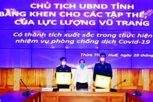 Thừa Thiên Huế tặng Bằng khen cho lực lượng quân đội phòng, chống dịch