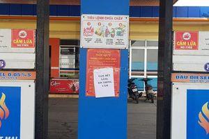 Quảng Nam: Dân mua xăng dự trữ tăng đột biến, nhiều cửa hàng treo biển 'hết xăng'