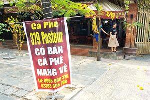 Đà Nẵng: Từ 2/4, hàng ăn bán qua mạng, bán mang đi cũng phải ngừng hoạt động
