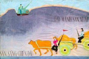 Bảo tàng Mỹ thuật Việt Nam giới thiệu tranh cổ động sáng tác giai đoạn 1967-1978
