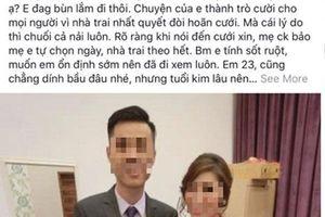 Bất ngờ bị nhà trai đòi hoãn đám cưới, cô gái lén vào phòng kiểm tra thì phát hiện ra bí mật 'động trời'