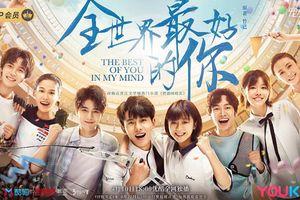 'Em là người tốt nhất trên thế gian': Khán giả chuẩn bị 'phát ngấy' với phim ngôn tình Trung Quốc?
