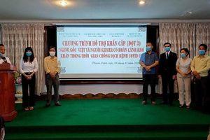 Tiếp tục hỗ trợ khẩn cấp người gốc Việt tại Campuchia chống dịch Covid-19