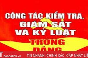 Ủy ban Kiểm tra Tỉnh ủy Hà Tĩnh thông báo kết quả kỳ họp thứ 31 và 32