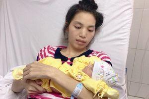Thai phụ 20 tuổi vượt qua tử thần để sinh con khỏe mạnh
