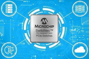 Microchip giới thiệu dòng sản phẩm chuyển mạch hiệu năng cao
