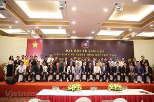 Chính thức thành lập Liên đoàn Võ thuật tổng hợp Việt Nam
