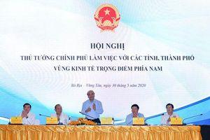 Hội nghị Thủ tướng Chính phủ làm việc với 8 tỉnh, thành kinh tế trọng điểm khu vực phía nam