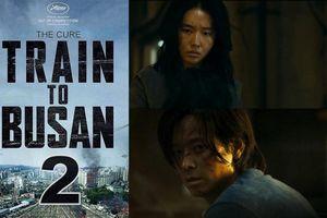 Bom tấn 'Train to Busan 2' sẽ được phát hành tại Hàn Quốc vào tháng 07