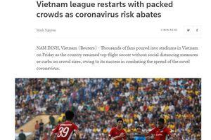 V-League trở lại ấn tượng với hàng nghìn khán giả, truyền thông quốc tế đồng loạt đưa tin