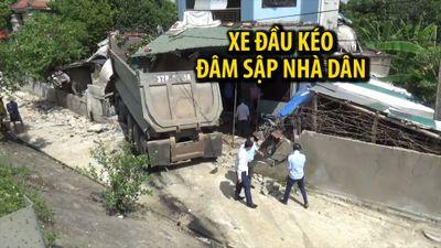 Đang yên đang lành bị xe tải đâm sập nhà, phải nhập viện