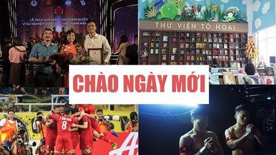 Thưởng nóng ĐT Việt Nam sau chiến thắng Malaysia, giải báo chí 'Vì sự nghiệp giáo dục Việt Nam' được tìm kiếm nhiều nhất ngày