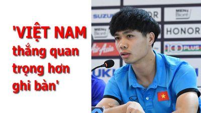 Công Phượng không quan tâm đến ghi bàn, chỉ cần Việt Nam thắng là được