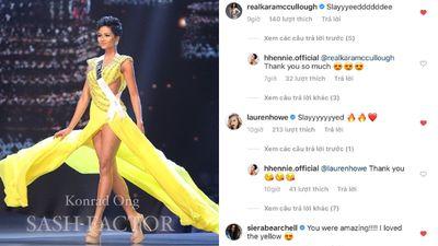 Sau bán kết, mấy ai như H'Hen Niê được cả dàn Hoa hậu quốc tế nô nức khen ngợi