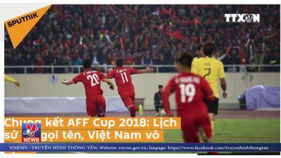 Truyền thông nước ngoài chào đón tân vô địch AFF Cup