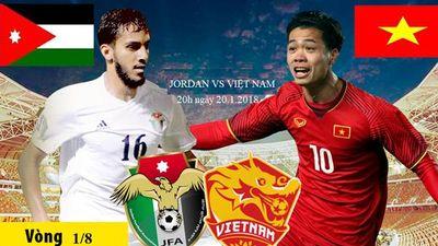 Thông tin chi tiết trận Việt Nam vs Jordan lúc 18h tối nay
