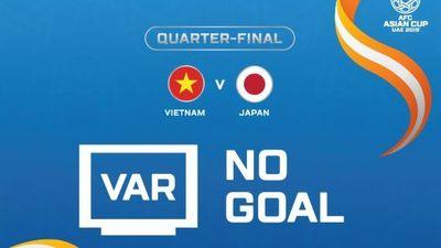 Công nghệ VAR cứu thua cho Việt Nam trước Nhật Bản