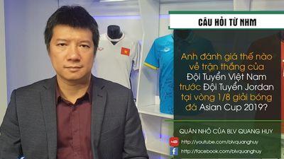 BLV Quang Huy: 'ĐT Việt Nam có cơ hội gây bất ngờ trước ĐT Nhật Bản'