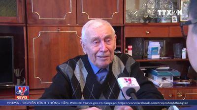 Trò chuyện với chuyên gia Liên Xô giúp Việt Nam chống Trung Quốc xâm lược