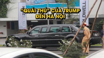 'Quái thú' của chủ nhân Nhà Trắng đã đến Hà Nội
