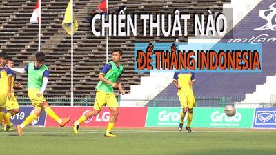 U.22 Việt Nam tập bài gì trước trận gặp U.22 Indonesia?