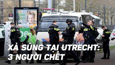 Cảnh sát Hà Lan bắt giữ nghi phạm xả súng Utrecht