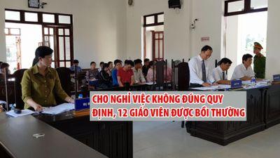 12 giáo viên được bồi thường vì bị chấm dứt hợp đồng không đúng quy định