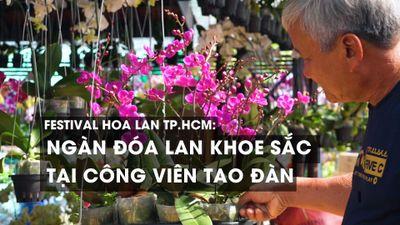 Festival Hoa lan TP.HCM: Ngàn đóa lan khoe sắc tại công viên Tao Đàn