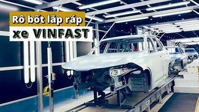 Xem rô bốt hàn lắp xe tại nhà máy VinFast