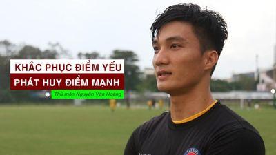 Cựu thủ môn U.23 Việt Nam nói gì về phong độ chói sáng tại V-League 2019?