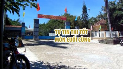 Học sinh Quảng Nam tự tin thi tốt môn cuối cùng