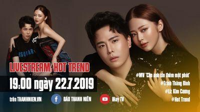 Đón xem Hot Trend, Trịnh Thăng Bình và Liz Kim Cương có phải là một cặp?