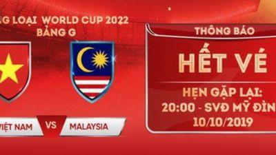 Vì sao không thể tiếp tục mua được vé trận Việt Nam vs Malaysia?
