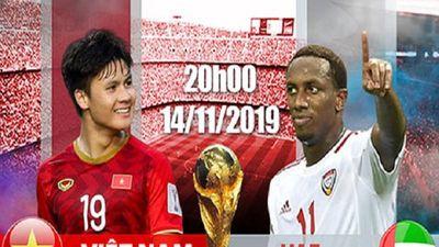 Trực tiếp đội tuyển Việt Nam và UAE: Thời cơ để thay đổi lịch sử (*)