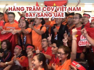 Xuất phát lúc 3 giờ sáng ngày 16.1, hàng trăm người hâm mộ bóng đá Việt Nam đã đáp chuyến bay đến UAE để cổ vũ cho đội tuyển Việt Nam trong trận đấu quan trọng với Yemen tối cùng ngày.